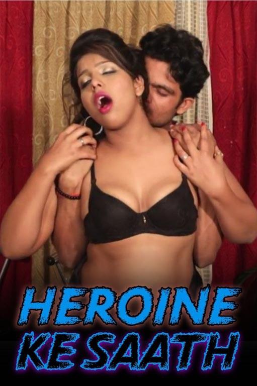 Heroine Ke Saath – Hindi Hot Short Film