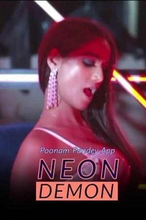 18+ Neon Demon (Poonam Pandey) 2021 Hindi Hot Video 720p HDRip Download