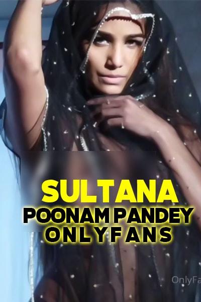18+ Sultana (Poonam Pandey) 2021 Hindi Hot Video 720p HDRip Download