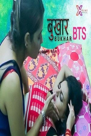18+ Bukhar BTS 2021 XPrime Hindi Short Film 720p HDRip 120MB Download