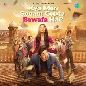 Kya Meri Sonam Gupta Bewafa Hai 2021 Hindi Full Movie 480p HDRip 400MB