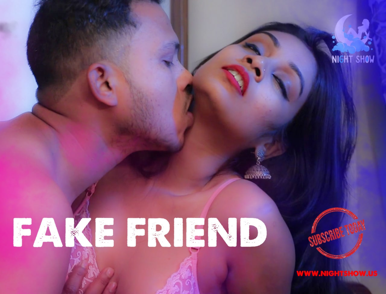 18+ Fake Friend 2021 NightShow Hindi Short Film 720p UNRATED HDRip 120MB x264 AAC