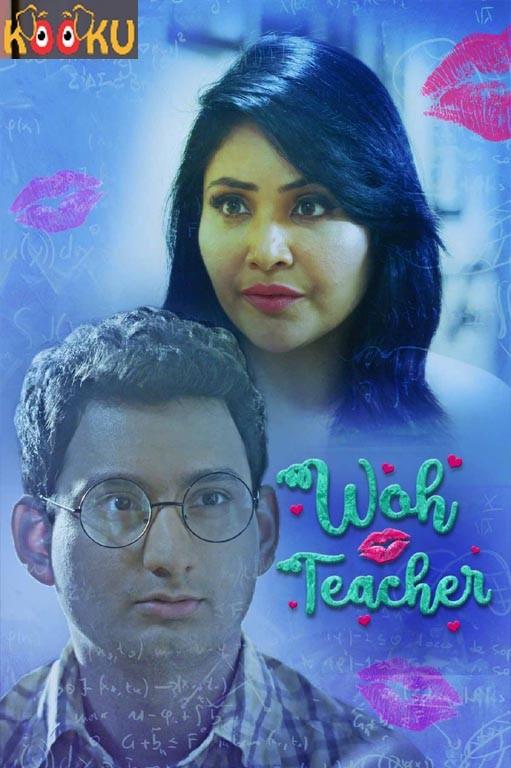 18+ Woh Teacher 2021 KooKu Hindi Hot Short Film 720p HDRip 250MB Download
