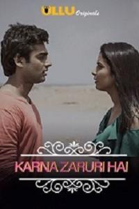 18+ Charm Sukh (Karna Zaruri Hain) (2021) Season 1 Ullu Original
