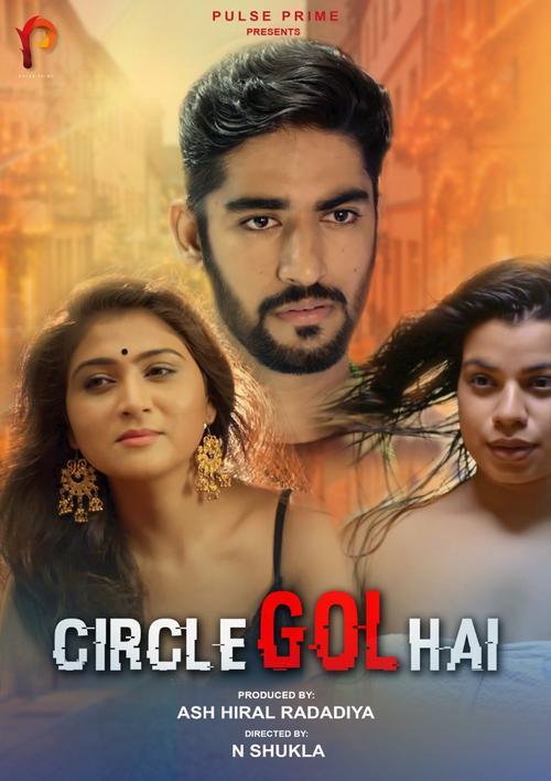 18+ Circle Gol Hai (2021) PulsePrime Hindi Short Film 720p HDRip 150MB Download