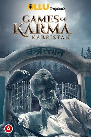 18+ Games Of Karma (Kabristan) 2021 Ullu Originals Hindi Short Film 720p HDRip 450MB x264 AAC