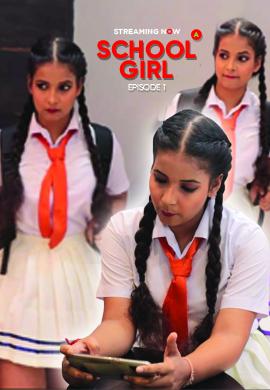 18+ School Girl (2021) UncutAdda Hindi S01E01 Hot Web Series 720p HDRip 200MB Download