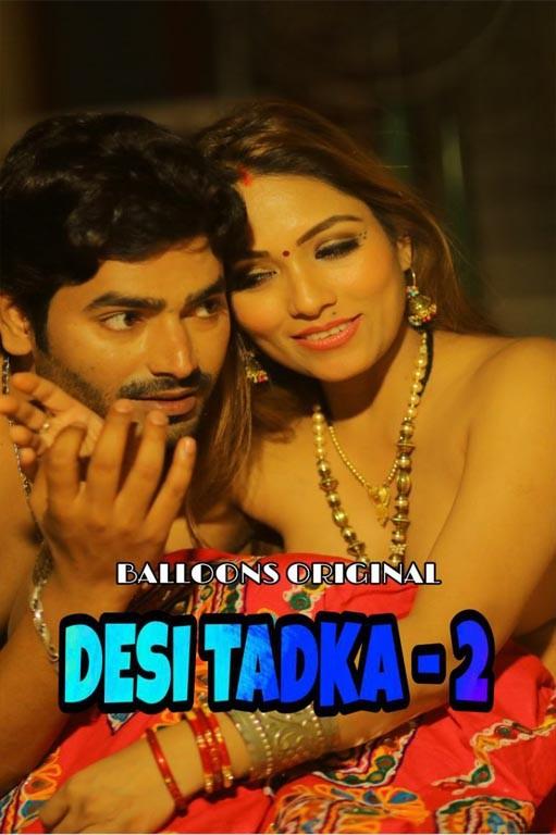 18+ Desi Tadka S02 Ep1 (2021) Balloons Hindi Hot Web Series 720p HDRip 250MB Download