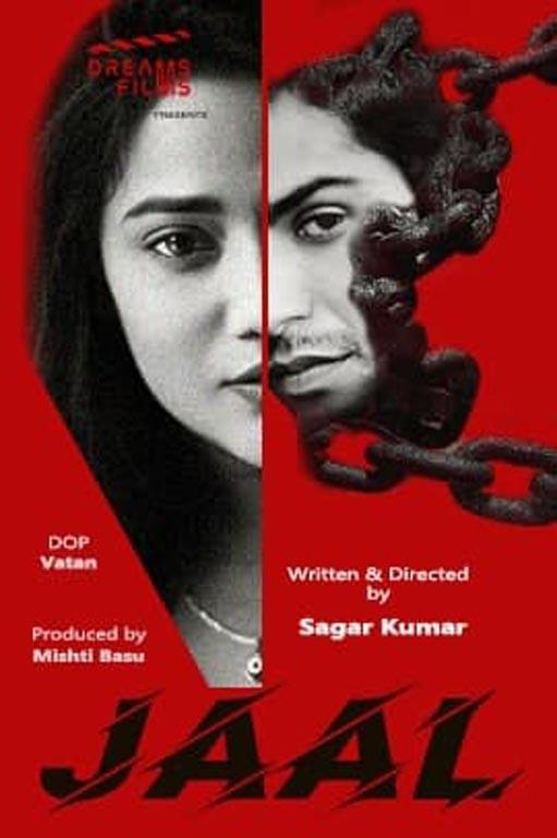 18+ Jaal S01 Ep1 (2021) DreamsFilms Hindi Hot Web Series 720p HDRip 200MB Download