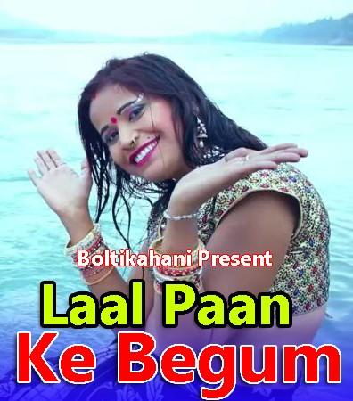 18+ Laal Paan Ke Begum (2021) Hindi Boltikahani Originals Short Film 720p HDRip 400MB Download