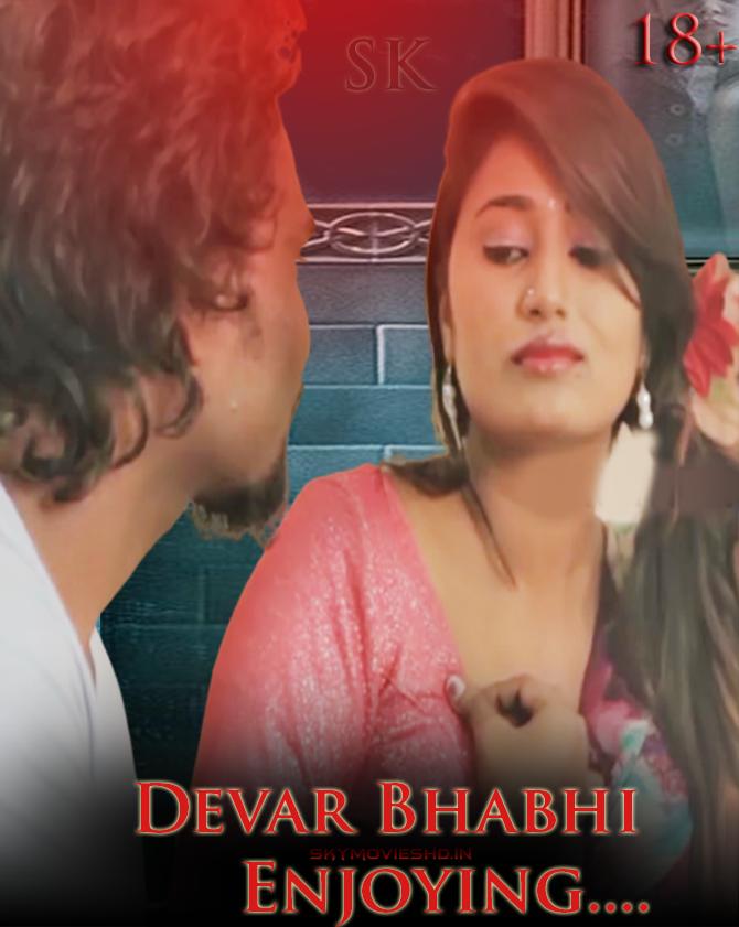 18+ Devar Bhabhi Enjoying (2021) Hindi Short Film 720p HDRip 120MB Download