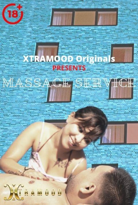 18+ Massage Service (2021) Xtramood Hindi Short Film 720p HDRip 150MB Download