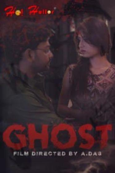 Ghost 2021 Bengali HoiHullor Originals Short Film 720p HDRip 144MB Download
