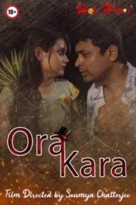 Ora Kara 2021 HoiHullor Originals Bengali Short Film 720p HDRip 144MB Download