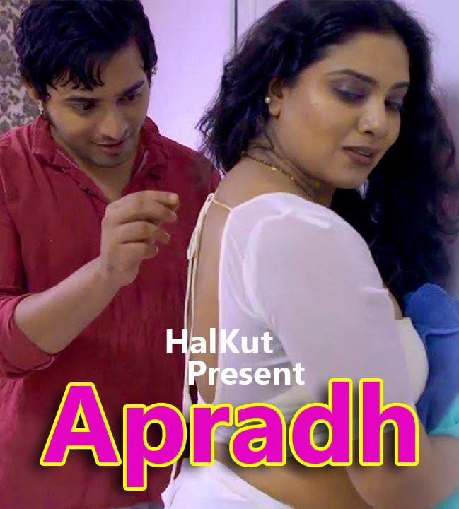 18+ Apradh S01E01T06 (2021) Hindi HalKut Web Series 720p HDRip 450MB Download