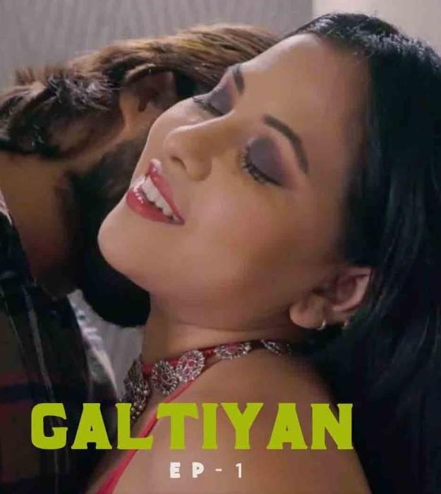18+ Galtiyan S01E01TE04 (2021) Hindi HalKut Web Series 720p HDRip 450MB Download