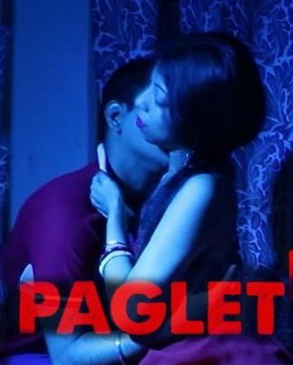 18+ Paglet (2021) NightShow Hindi Short Film 720p HDRip 200MB Download