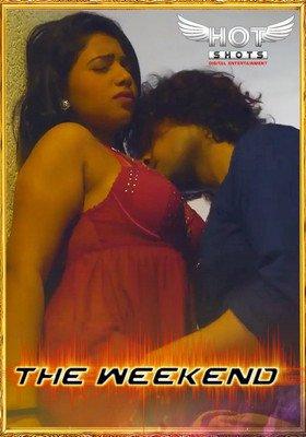 18+ The Weekend (2020) Hindi HotShots Digital Short Film 720p HDRip 150MB Download