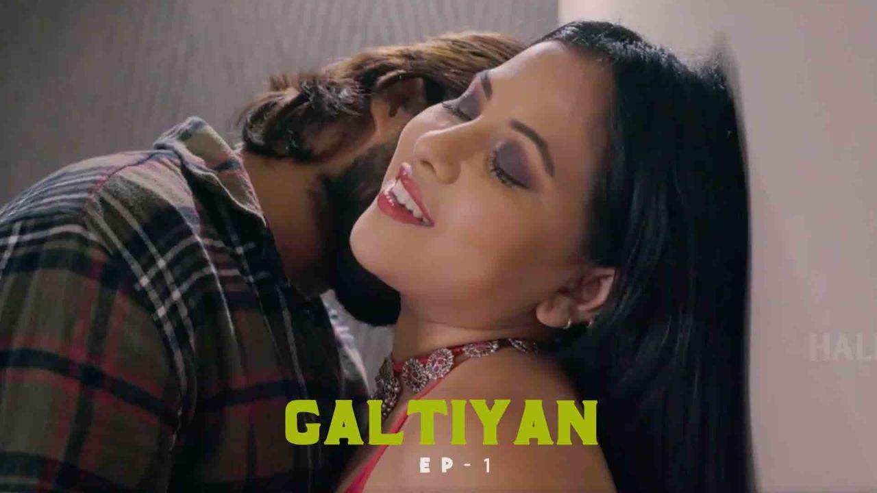 Galtiyan 2021 S01E01TE06 HalKut Original Hindi Web Series 720p HDRip 551MB Download