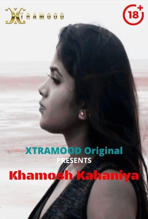 18+ Khamosh Kahaniya (2021) Xtramood Hindi S01E02 Hot Web Series 720p HDRip 110MB Download