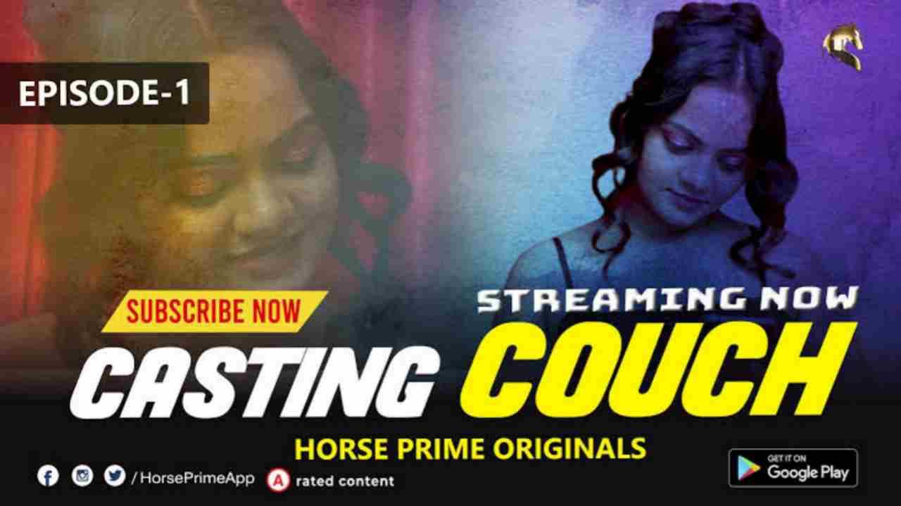 Casting Couch S01E01 HorsePrime Web Series 720p Download