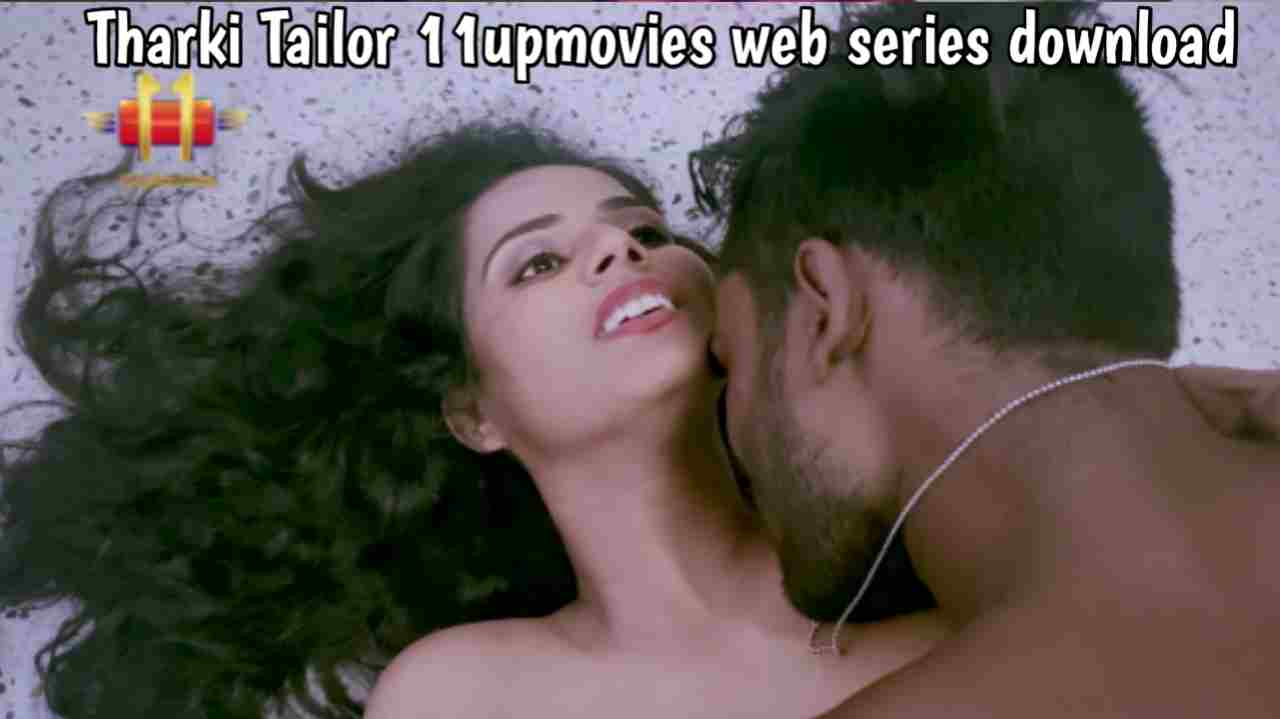 Tharki Tailor (2021) 11upmovies Web Series download