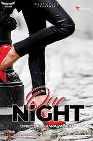 18+ One Night (2021) Hindi HotShots Digital Short Film 720p HDRip 150MB Download