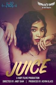 18+ Juice (2021) Hindi HotShots Digital Short Film 720p HDRip 200MB Download