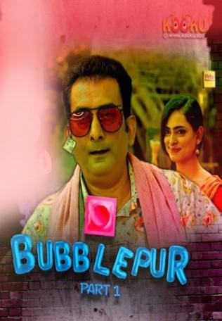 Bubblepur Part 1 2021 S01EP01 Kooku Originals Hindi Web Series 720p HDRip Download