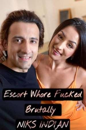 18+ Escort Whore Fucked Brutally (2021) Hindi NiksIndian Hot Short Film 720p HDRip 450MB Free Download