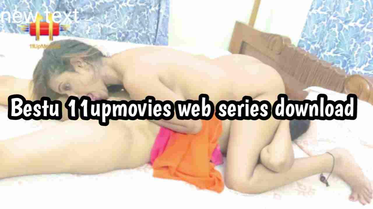 Bestu (2021) 11upmovies Web Series 480p download