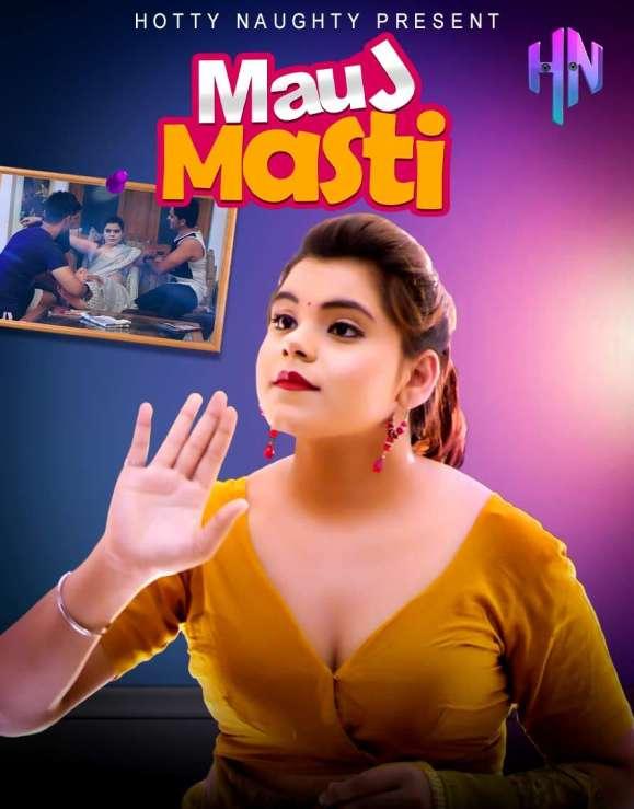 Mauj Masti 2021 S01EP01 HottyNaughty Originals Hindi Web Series 720p HDRip Download