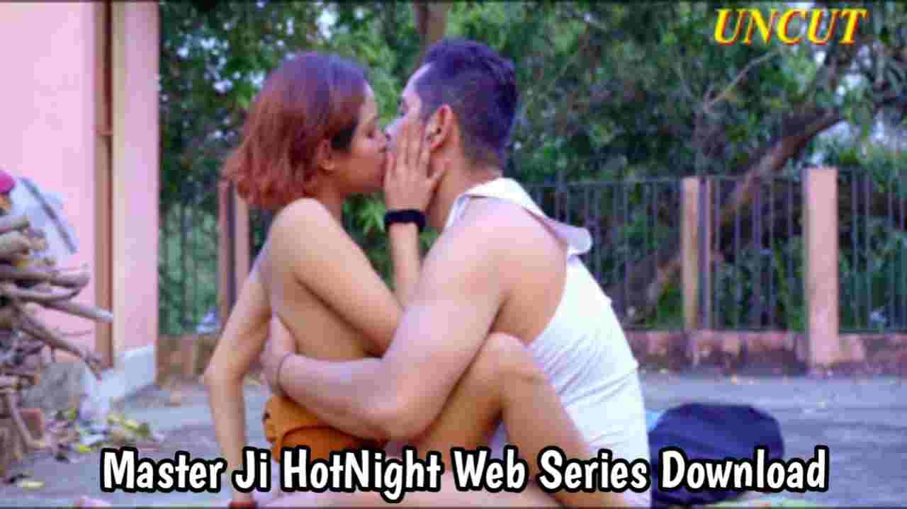 Master Ji (2021) HotNight Web Series 720p download