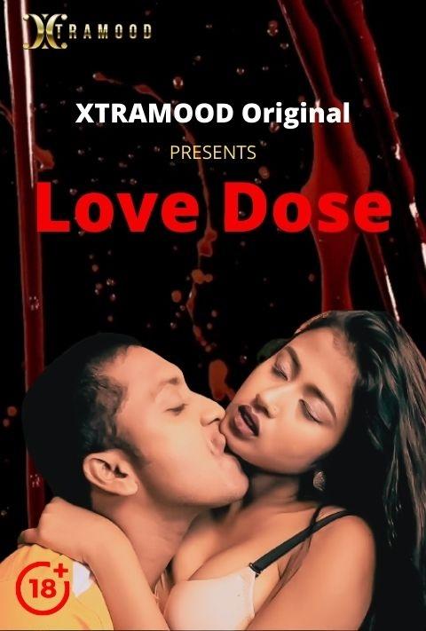 18+ Love Dose S01E02 (2021) Xtramood Hindi Web Series 720p HDRip 200MB Download