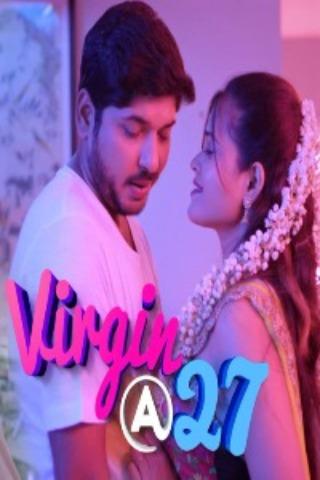 Download Virgin At 27 2021 S01 Watcho Originals Hindi Complete Web Series 480p HDRip 550MB