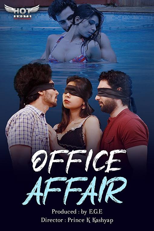 18+ Office Affair (2021) Hindi HotShots Digital Short Film 720p HDRip 150MB Download
