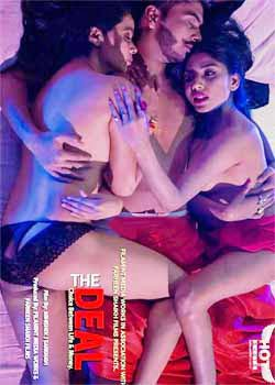 18+ The Deal (2021) Hindi HotShots Digital Short Film 720p HDRip 150MB Download