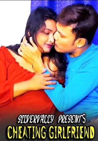 Cheating Girlfriend 2021 SilverVally Originals Short Film 720p HDRip 100MB Free Download