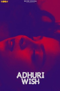 Adhuri Wish 2021 WOOW Originals Hindi Short Film 720p HDRip 60MB Download