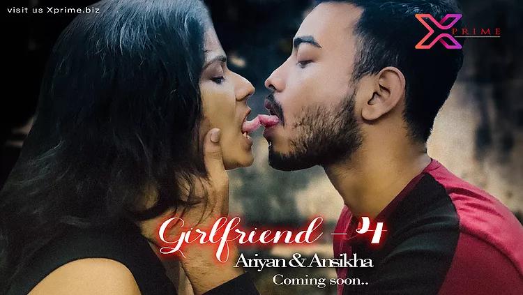Girlfriend 4 2021 XPrime UNCUT Hindi Short Film 720p HDRip 202MB Download