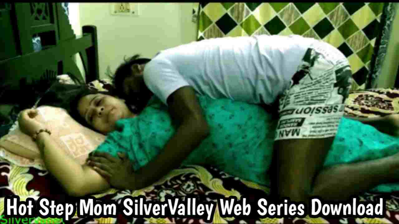 Hot Step Mom (2021) SilverValley Web Series 480p download