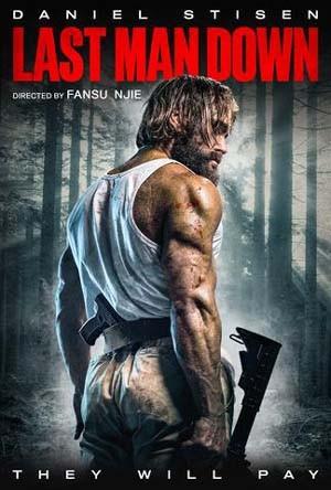 Last Man Down 2021 English Full Movie 720p 800MB Download