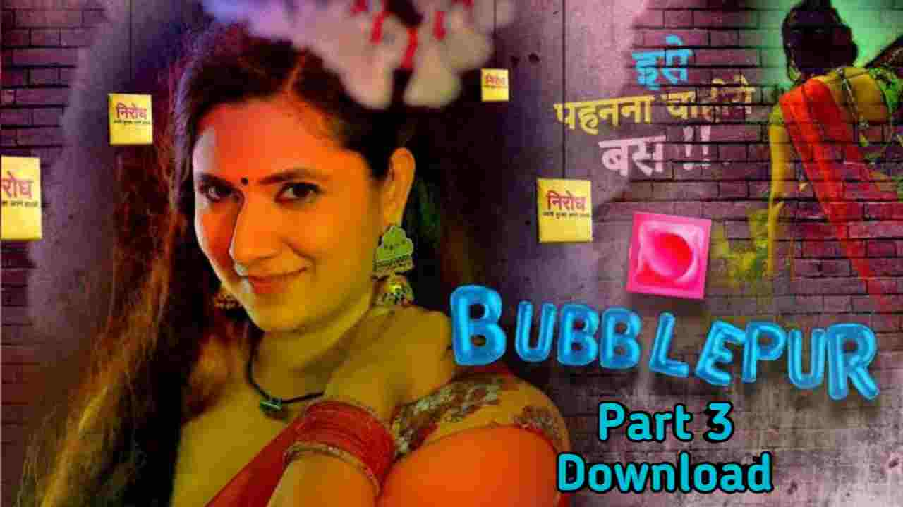 BubblePur Part 3 Kooku Web Series 480p Download