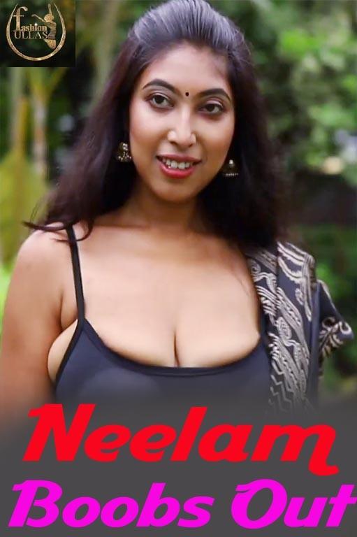 18+ Neelam Boobs Out (2021) Fashion Ullas Hindi Hot Video 720p HDRip 100MB Download