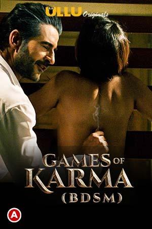 18+ Games Of Karma (BDSM) 2021 Ullu Originals Hindi Short Film 1080p HDRip 520MB x264 AAC