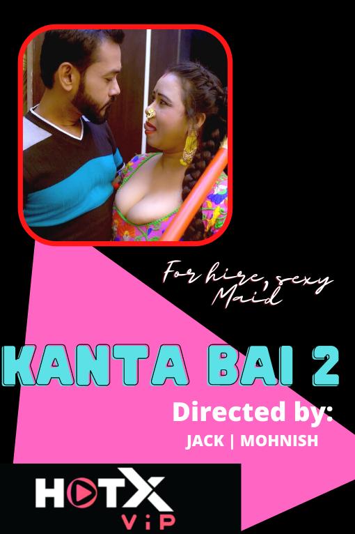 Kanta Bai 2 2021 HotX Originals Hindi Short Film 720p UNRATED HDRip