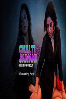 Chalti Jawani UNCUT 2021 NightShow Hindi Short Film 720p UNRATED HDRip