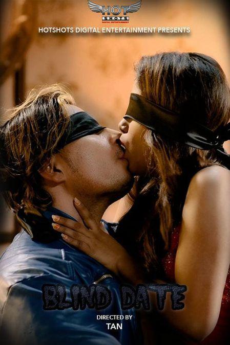 18+ Blind Date Part 1 (2021) Hindi HotShots Digital Short Film 720p HDRip 130MB Download