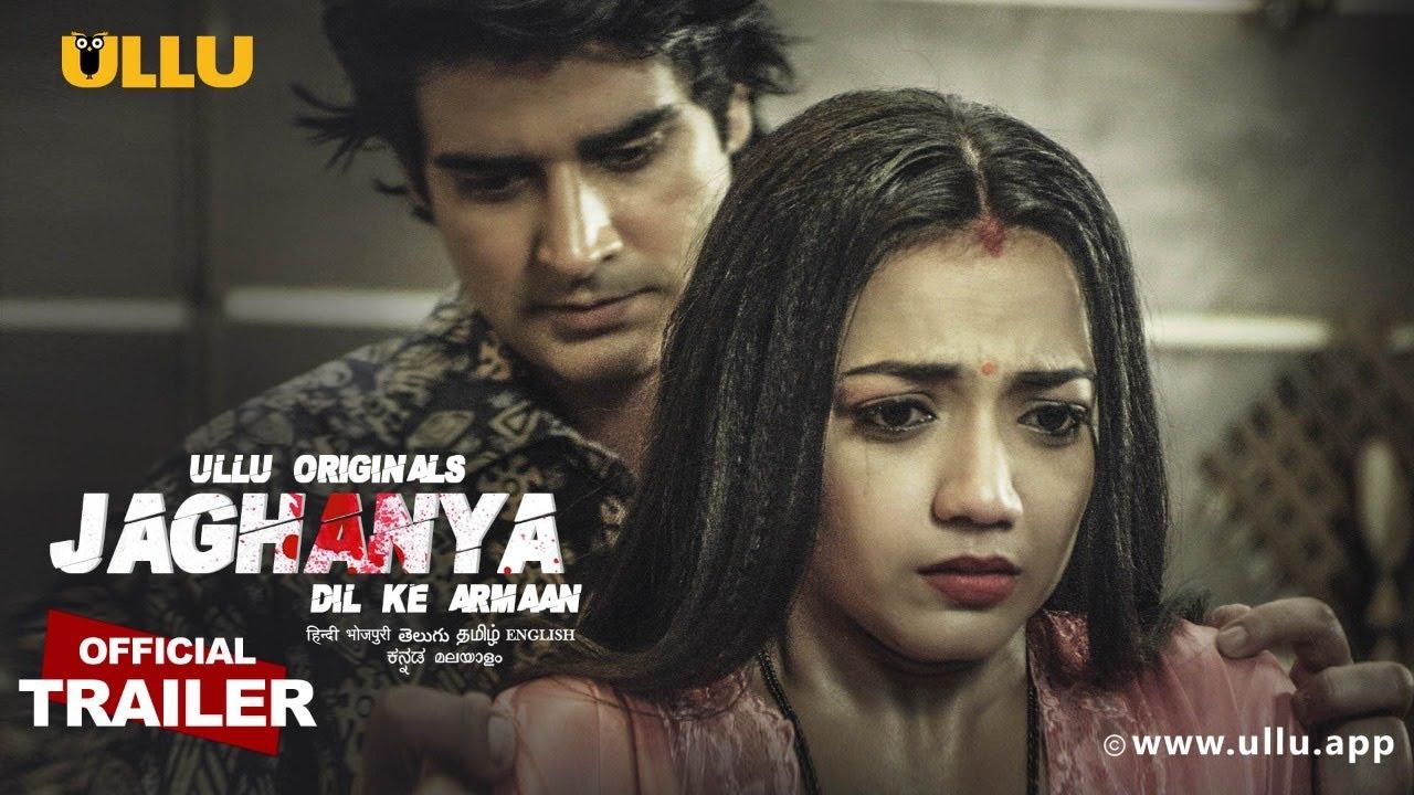Dil Ke Armaan 2021 S01 Ullu Originals Hindi Web Series Official Trailer 1080p HDRip 20MB Download