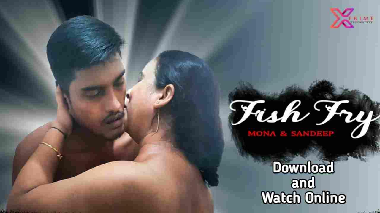 Fish Fry (2021) XPrime Web series 480p Download
